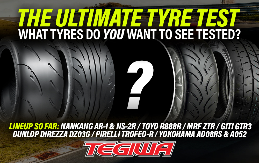 Tegiwa Ultimate Tyre Test